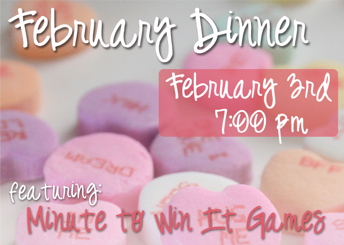 February Dinner & Minute to Win It